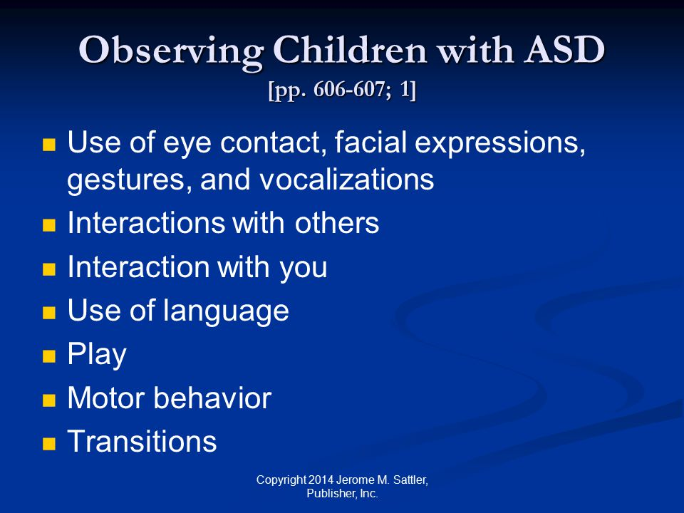 Observing Children with ASD [pp. 606-607; 1]